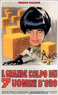 続・黄金の七人/レインボー作戦』 (1966/イタリア) - 【コメディ】