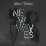 bonethugswaves.jpg