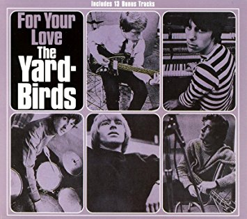 The Yardbirds For Your Love