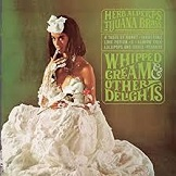 Herb Alpert The Tijuana Brass Whipped Cream Other Delights