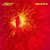 Come With Us The Chemical Brothers