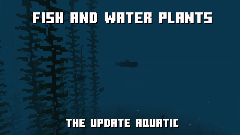 minecon_livestream_fish_and_water_plants.png