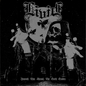 LIVID『Beneath This Shroud, The Earth Erodes』