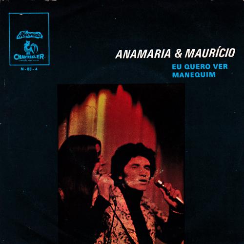 Anamaria & Mauricio / Eu Quero Ver
