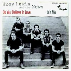Huey Lewis And The News - Do You Believe In Love2