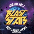 BLAST STAR DUB BOX Vol1