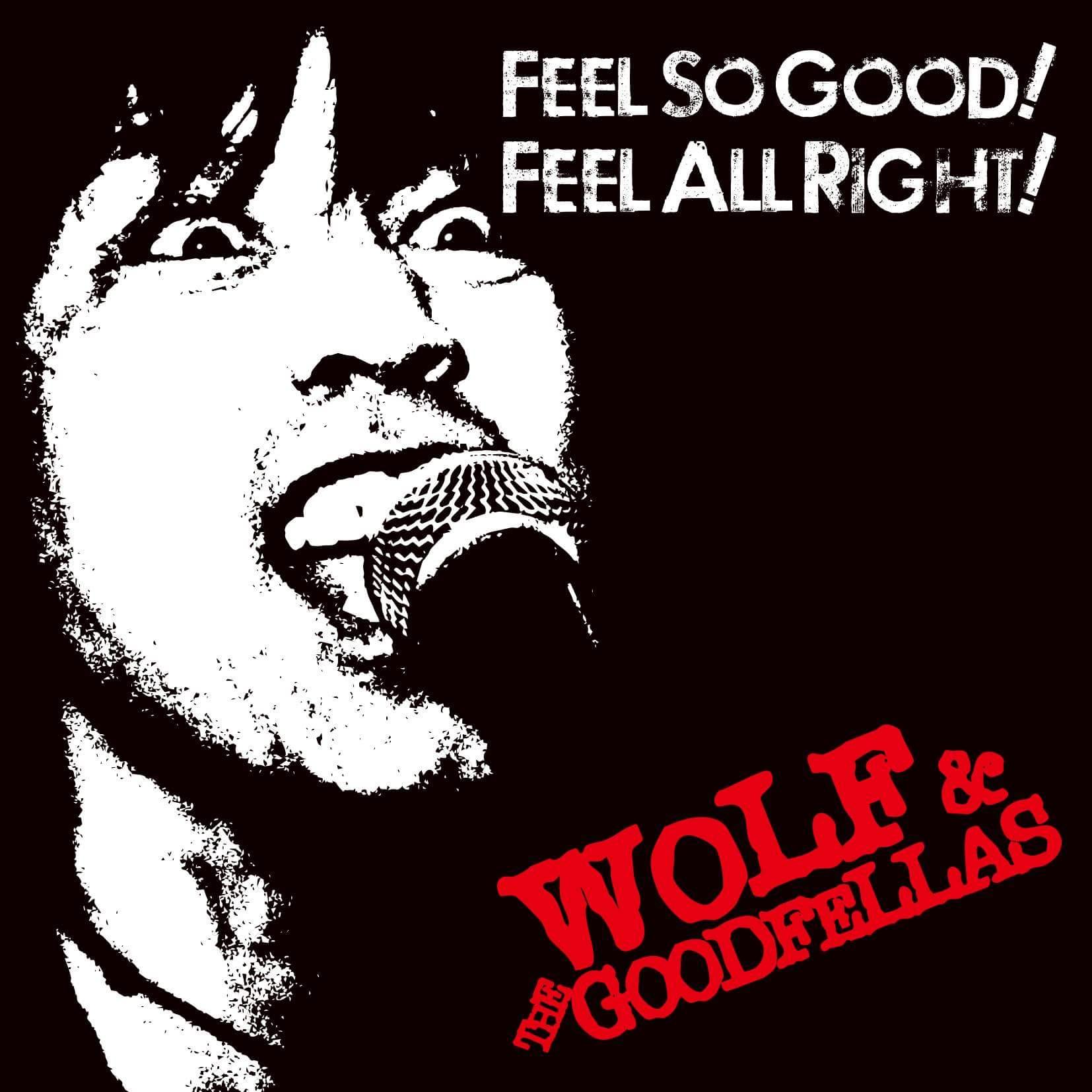 wolfFEELSOGOODFEELALLRIGHT.jpg